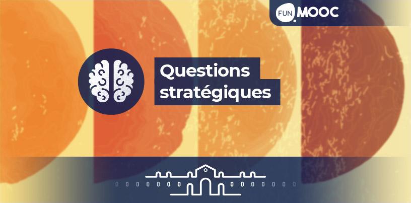 Mooc Questions stratégiques